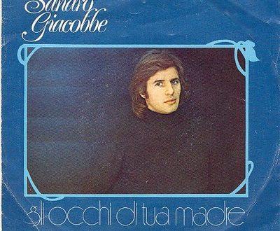 Sanremo 1976 Sandro Giacobbe Gli occhi di tua madre