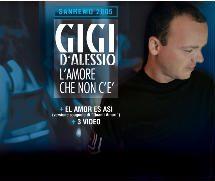 Gigi D'Alessio – L'Amore Che Non C'E'